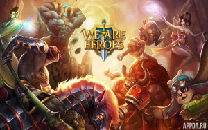 We Are Heroes v1.0.3 [ВЗЛОМ]