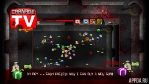 Carnage TV v1.2.2 [ВЗЛОМ: Много денег]