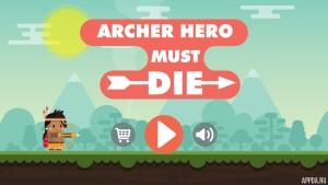 Archer Hero Must Die [ВЗЛОМ много денег] v 1.1
