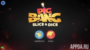 PigBang: Slice and Dice v 1.1.2 [ВЗЛОМ]