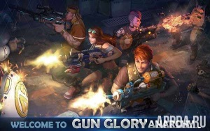 Gun Glory: Anarchy v 1.1.2 [ВЗЛОМ]