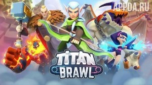 Titan Brawl [ВЗЛОМ на деньги] v 1.7