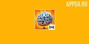 Giant Boulder of Death [ВЗЛОМ на деньги] v 1.6.1