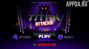 Titan Attacks! [ВЗЛОМ: бесплатные объявления] v 1.02