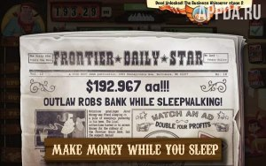 Wild West Saga: Idle Tycoon, Tap Incremental Game [ВЗЛОМ: деньги] v 1.5.3
